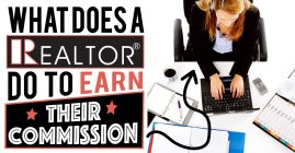 What-Does-A-Realtor-Do-To-Earn-Their-Commission-3